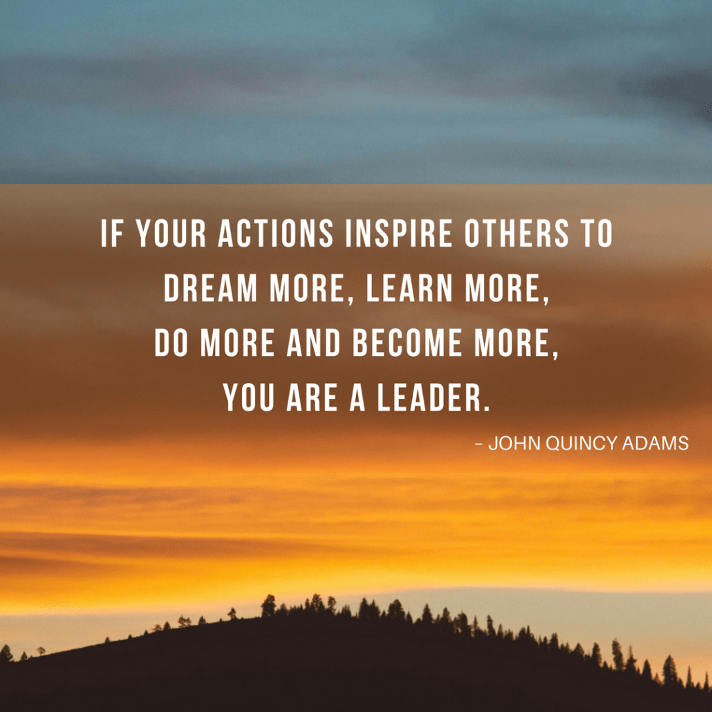 John Adams Quotes On Leadership  31 Leadership Quotes to Inspire Your Team TCK Publishing