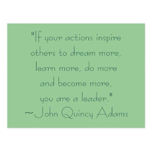 John Adams Quotes On Leadership  John Quincy Adams Leadership Quote Postcard