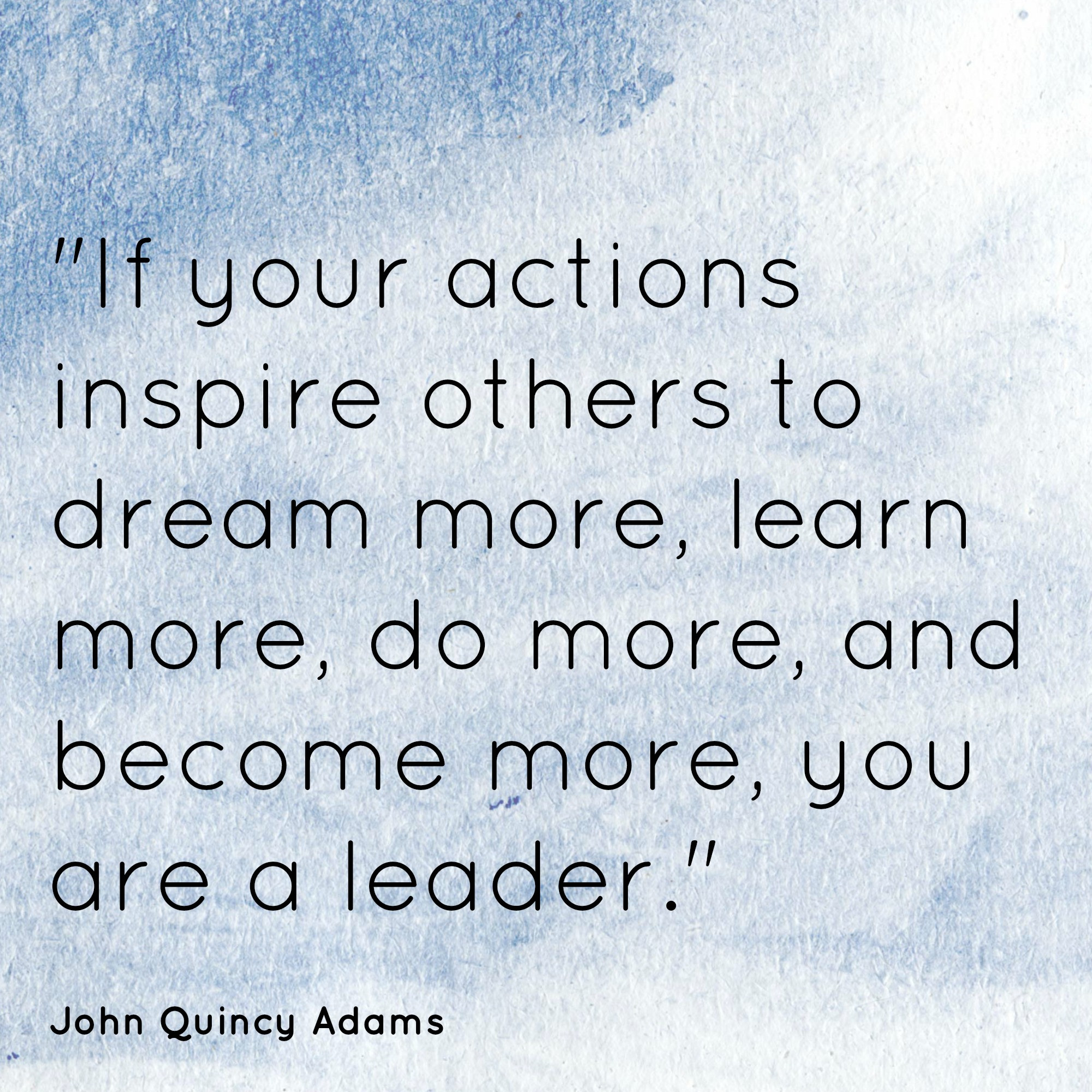 John Adams Quotes On Leadership  Honoring the School Principals in our Family–Past and