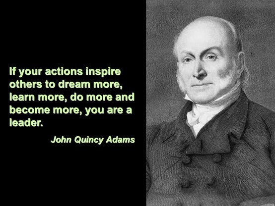 John Adams Quotes On Leadership  The top 22 Ideas About John Quincy Adams Leadership Quote