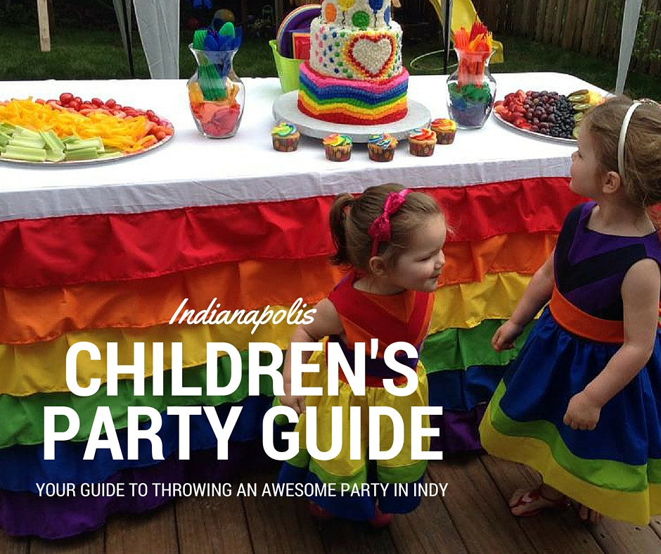 Kids Birthday Party Location Ideas  Indianapolis Kids Birthday Party Location Ideas