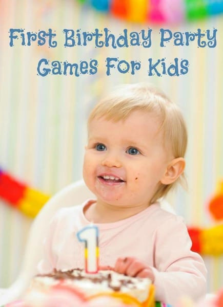 Kids First Birthday Party  First Birthday Party Games For Kids Moms & Munchkins