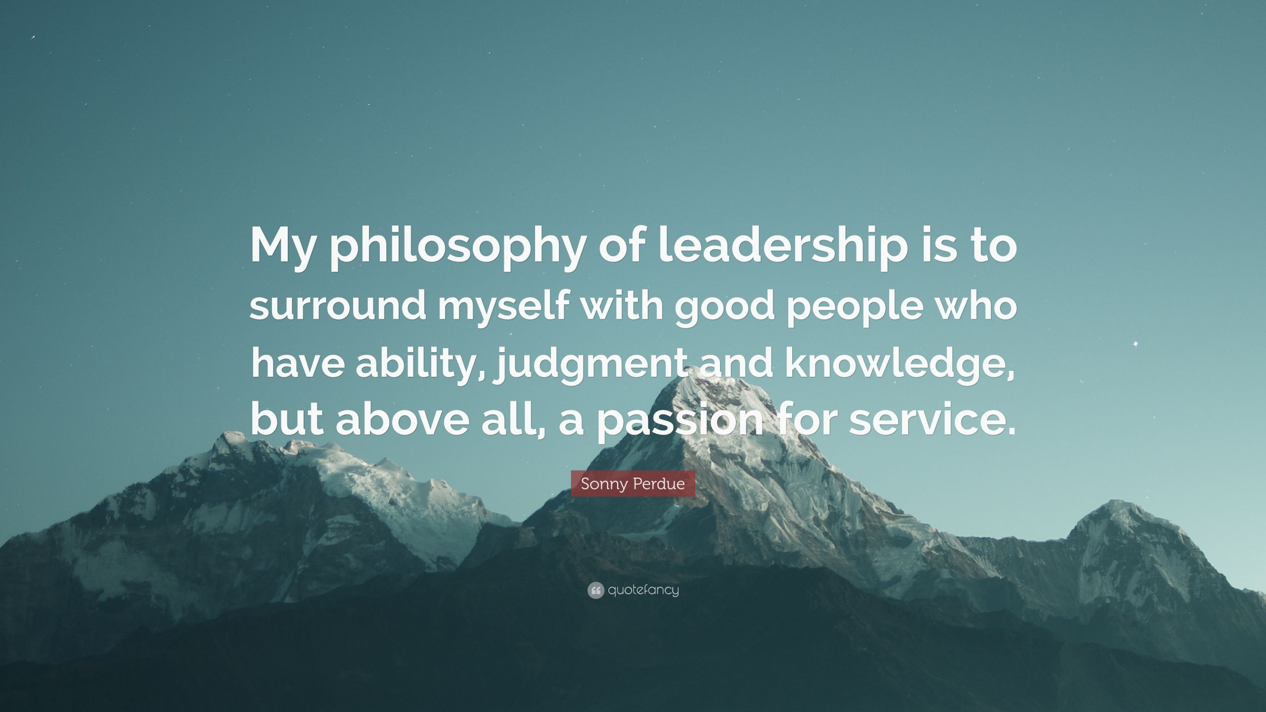 Leadership Philosophy Quotes  Leadership Philosophy Quotes