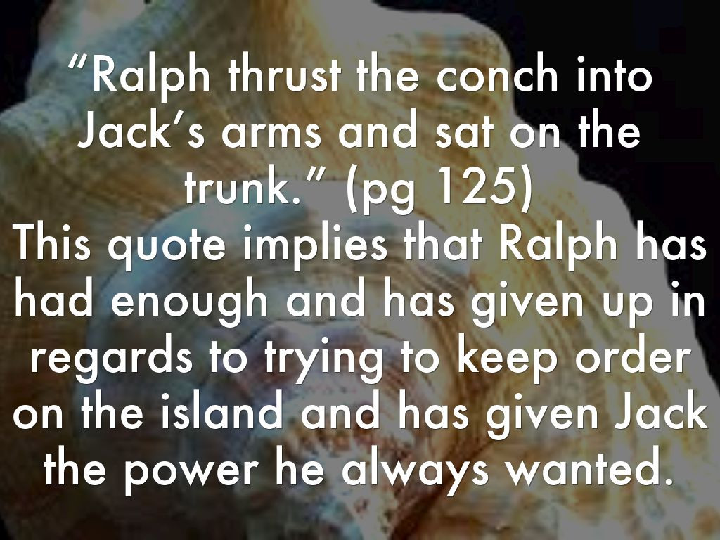 Lord Of The Flies Ralph Leadership Quotes  Lord The Flies by Taylor Foster