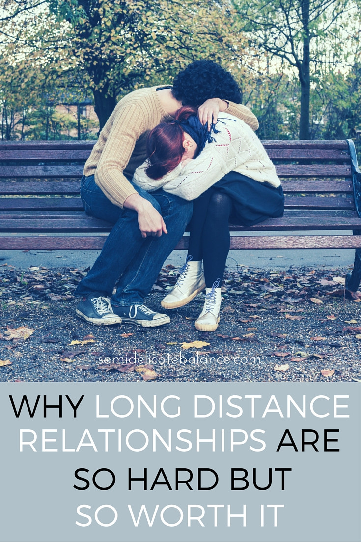 Love Quote For Long Distance Relationship  Why Long Distance Relationships Are So Hard But So Worth It