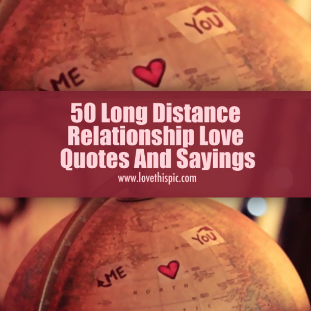 Love Quote For Long Distance Relationship  50 Long Distance Relationship Love Quotes