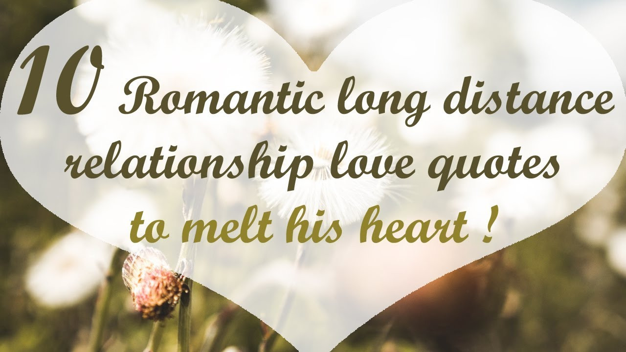 Love Quote For Long Distance Relationship  15 Romantic long distance relationship love quotes to melt