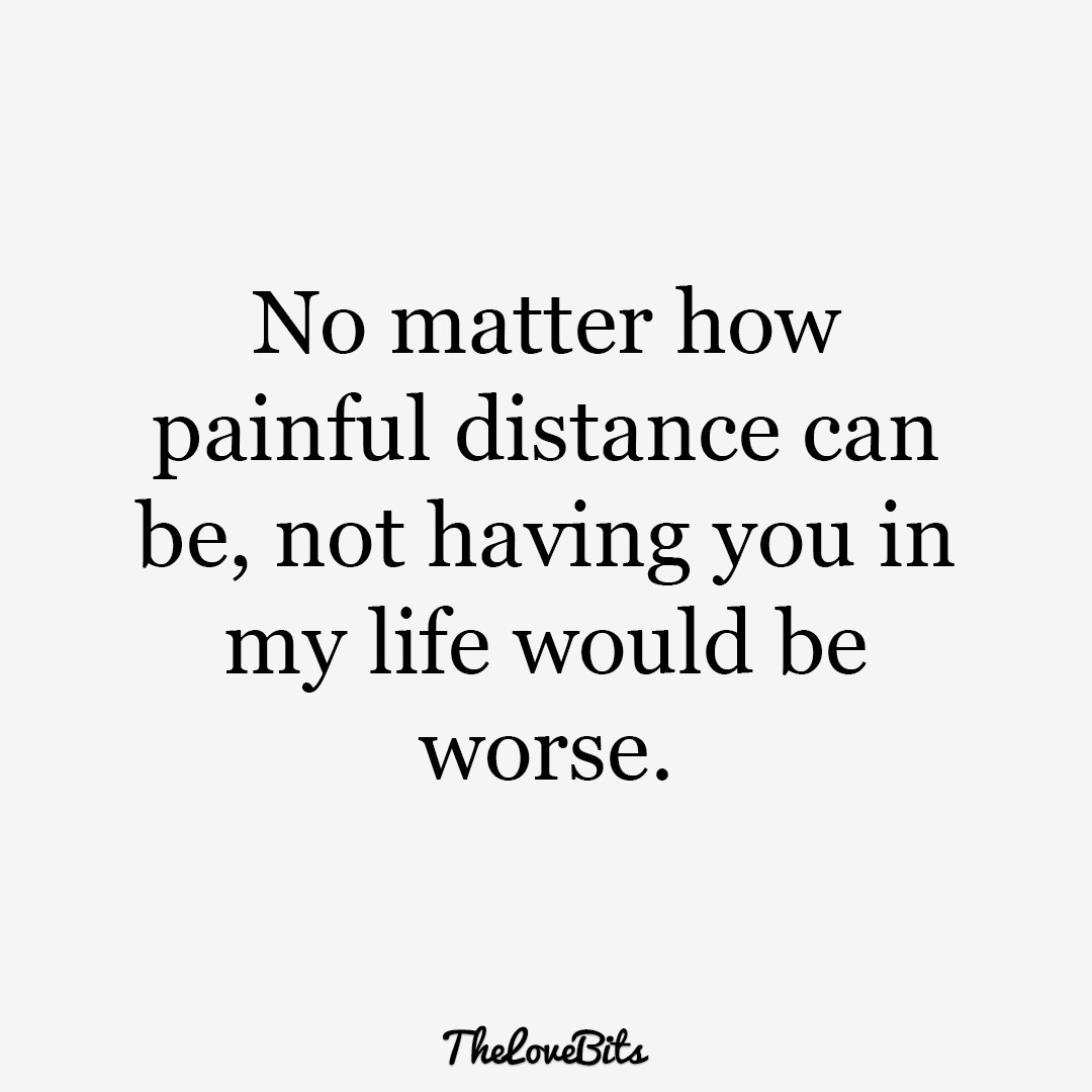 Love Quote For Long Distance Relationship  50 Long Distance Relationship Quotes That Will Bring You