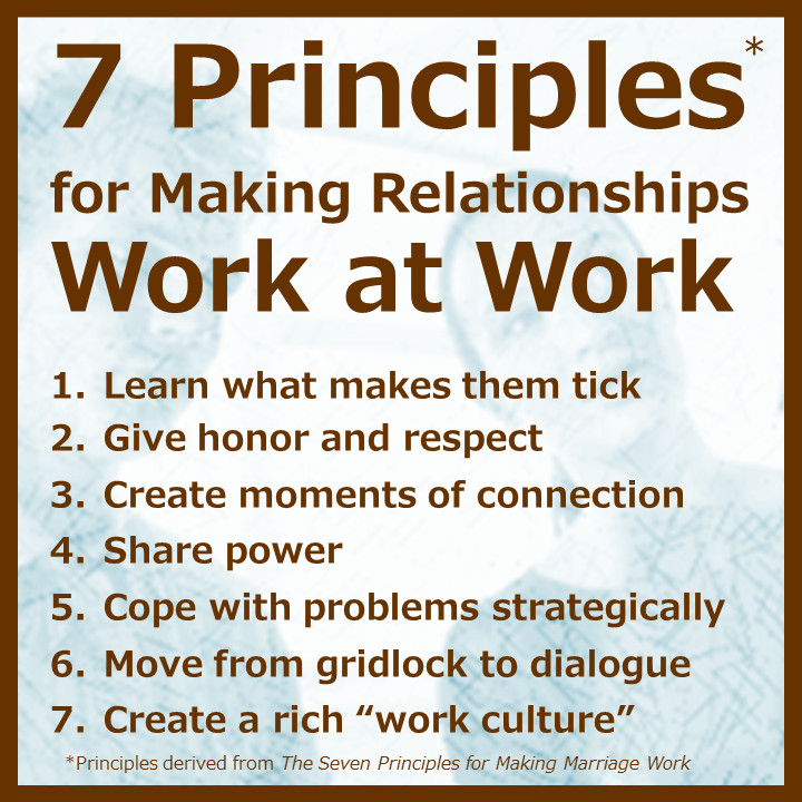 Making Relationships Work Quotes  7 Principles for Making Relationships Work at Work