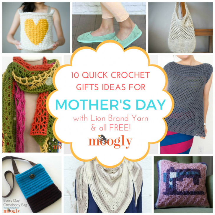 Mother'S Day Crochet Gift Ideas  10 Quick Crochet Gifts for Mother s Day Using Lion Brand