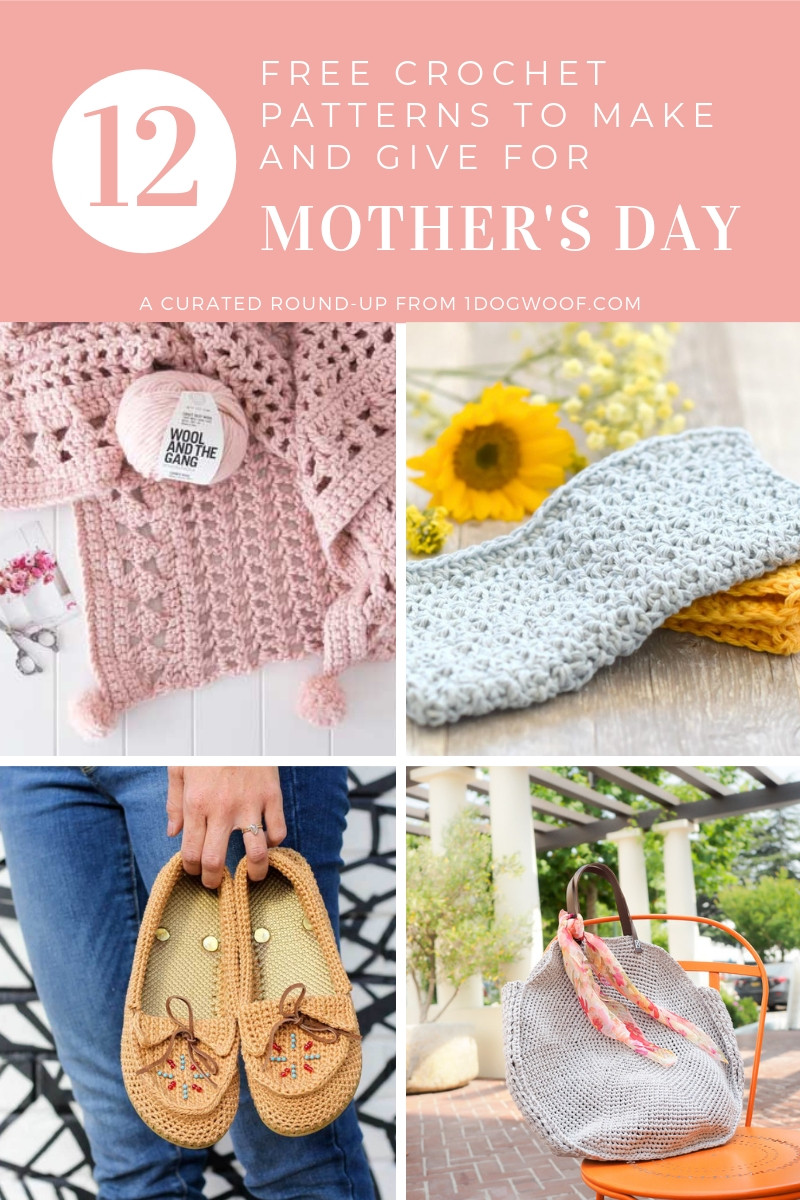 Mother'S Day Crochet Gift Ideas  12 Mother s Day Crochet Gifts I d Like to Get e Dog Woof