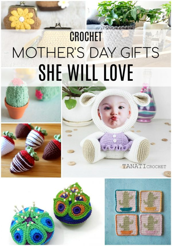 Mother'S Day Crochet Gift Ideas  Crochet Mother s Day Ideas Gifts she will love this year