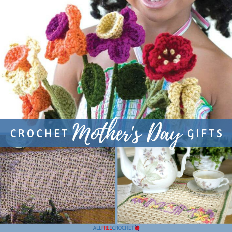Mother'S Day Crochet Gift Ideas  16 Crochet Mother s Day Gifts in 2020