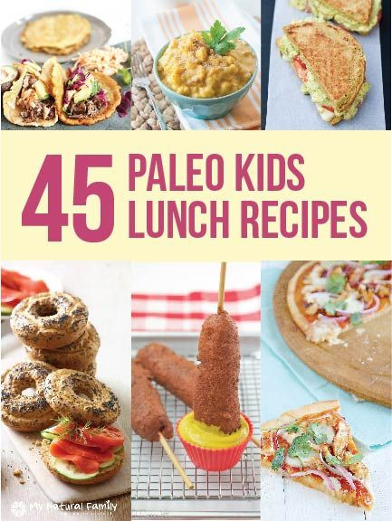 Paleo Recipes For Kids  What are Your Favorite Easy Paleo Lunch Ideas