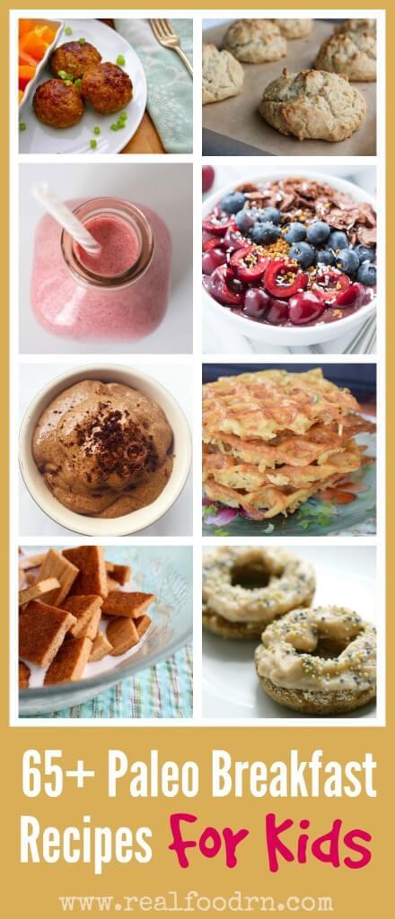 Paleo Recipes For Kids  65 Paleo Breakfast Recipes For Kids