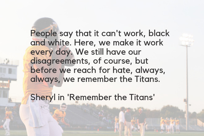 Remember The Titans Leadership Quote  Leadership in Remember the Titans