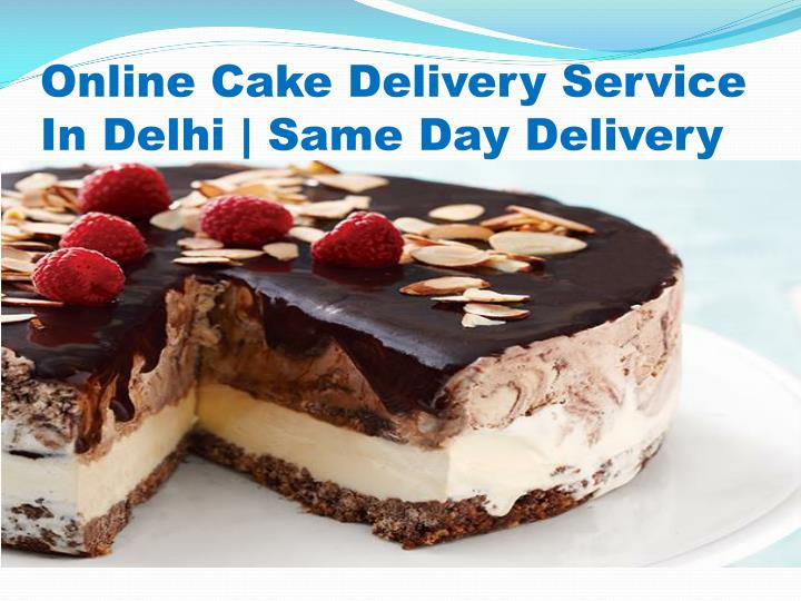 Same Day Birthday Cake Delivery  PPT Same Day Cake Delivery In Delhi PowerPoint