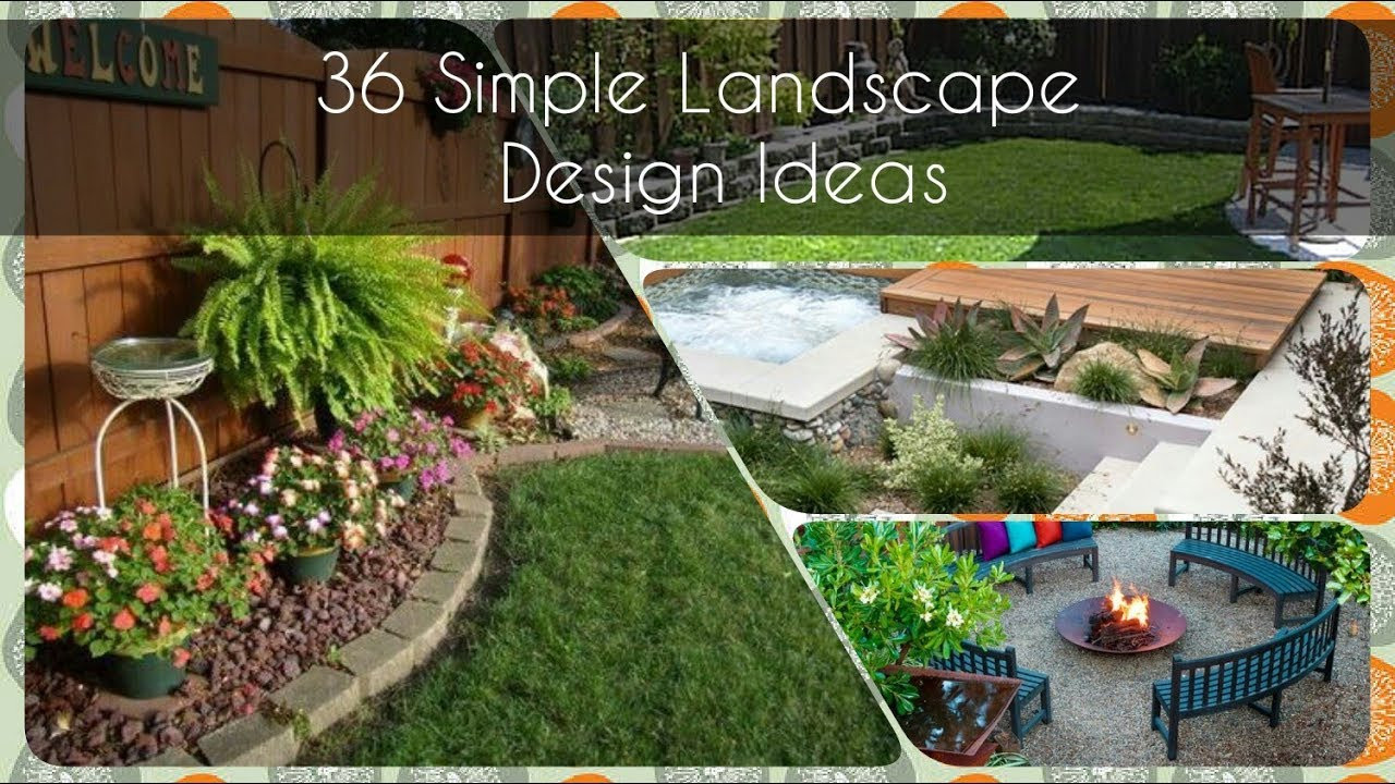 Simple Landscape Design  30 Quick and Easy Tips For Your Simple Landscape Design