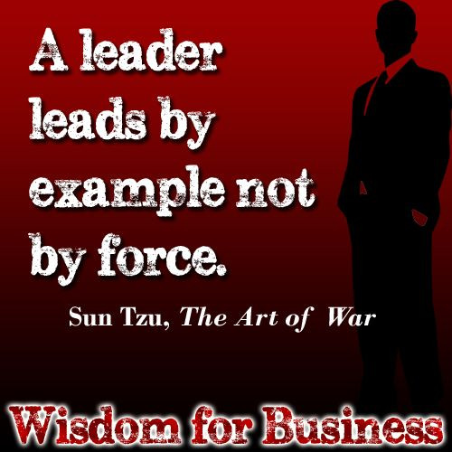 "Sun Tzu Quotes Leadership  Wisdom for Business Quote from Sun Tzu ""The Art of War"""