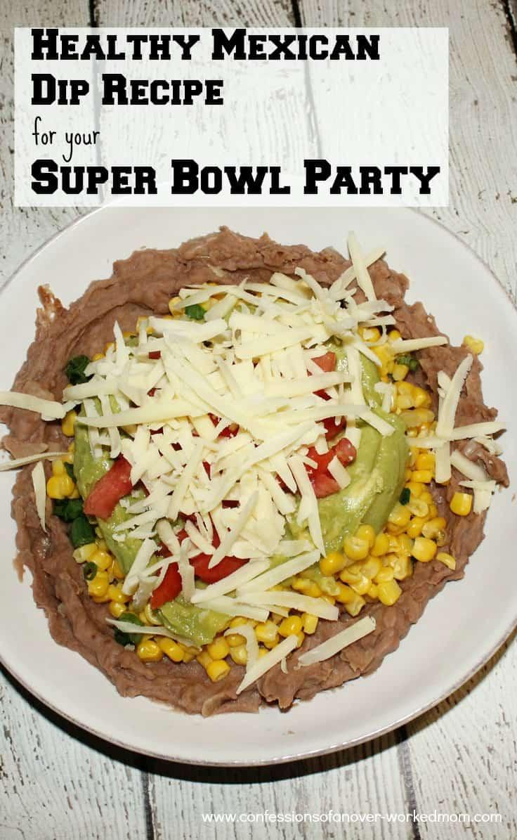 Super Bowl Mexican Recipes  Healthy Mexican Dip Recipe