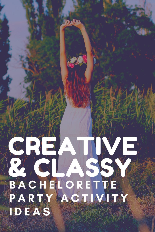 Tasteful Bachelorette Party Ideas  10 Creatively Classy Bachelorette Party Ideas in 2020