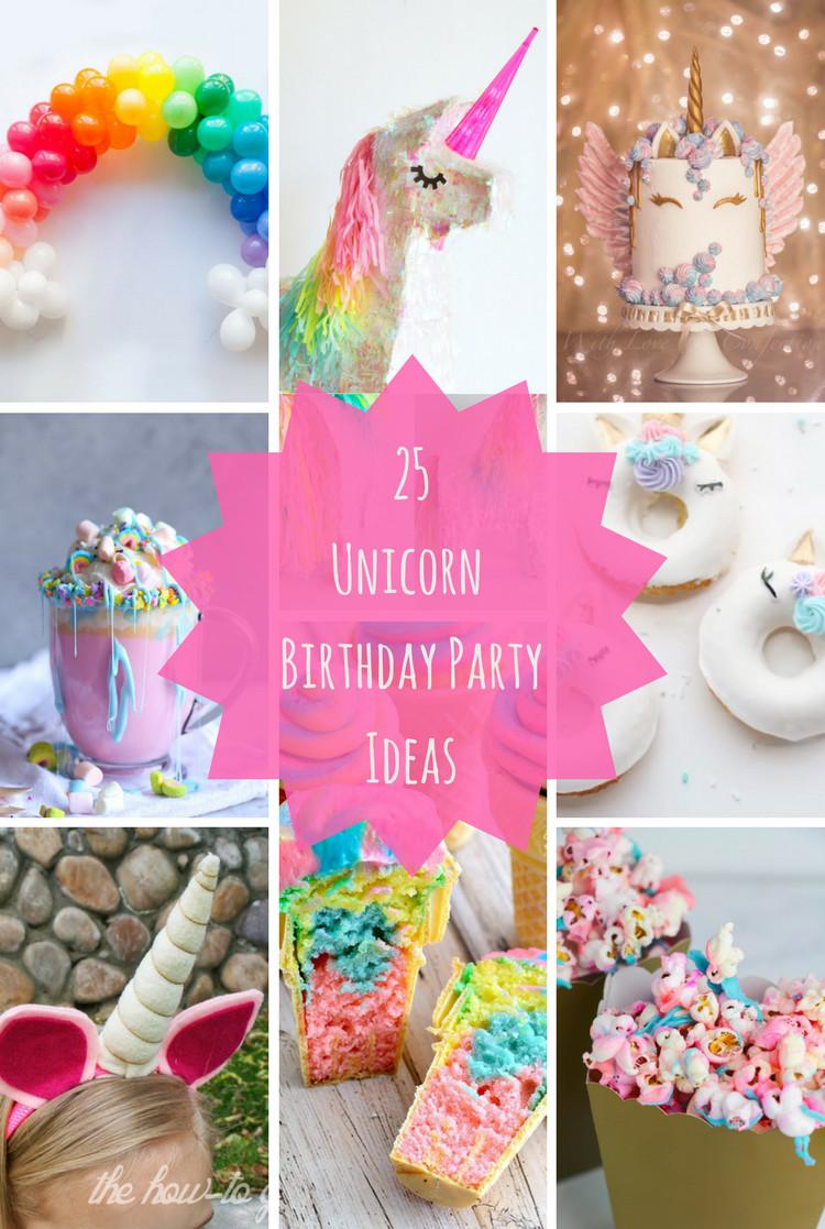 Unicorn Food Ideas For Party  25 Unicorn Birthday Party Ideas