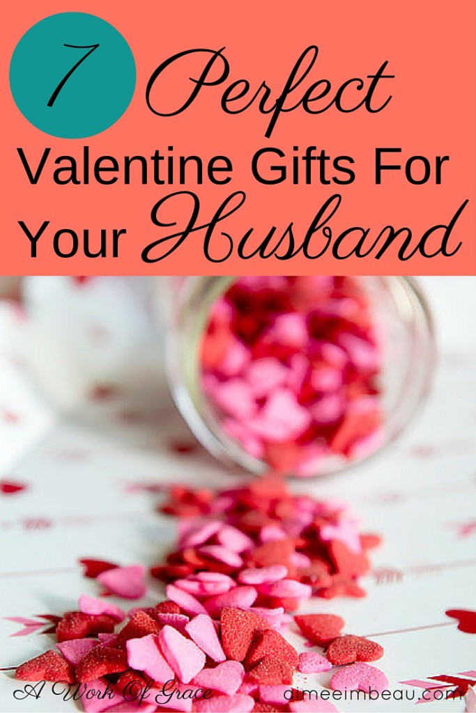 Valentines Day Gift Ideas For Husband  7 Perfect Valentine Gifts For Your Husband A Work Grace