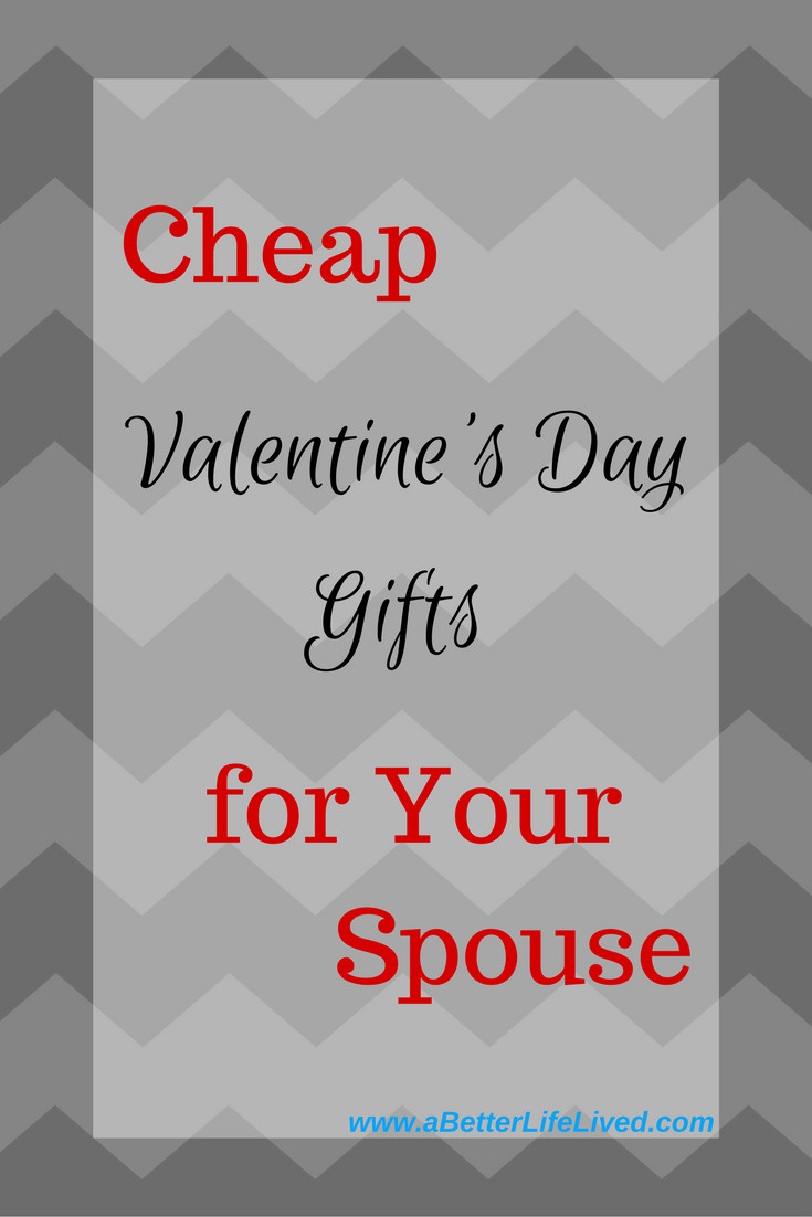 Valentines Day Gift Ideas For Husband  Inexpensive Valentine s Day Gifts for your Spouse A