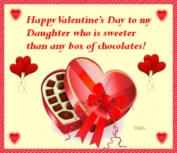 Valentines Day Quotes For Daughters  Happy Valentine s Day To My Daughter Who Is Sweeter Than