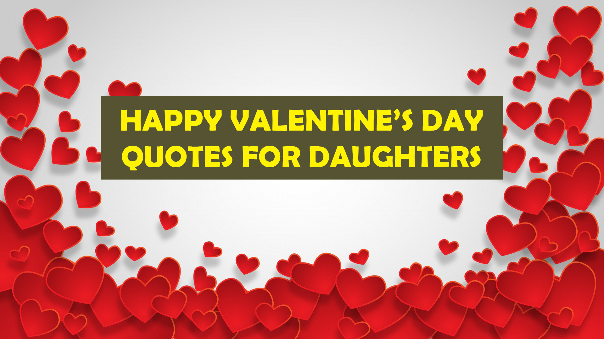 Valentines Day Quotes For Daughters  Happy Valentine s Day Quotes Wishes for Daughter Happy