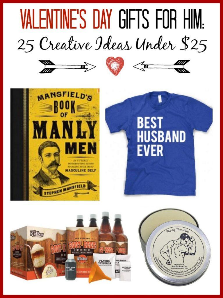 Valentines Gift For Him Ideas  Valentine s Gift Ideas for Him 25 Creative Ideas Under $25