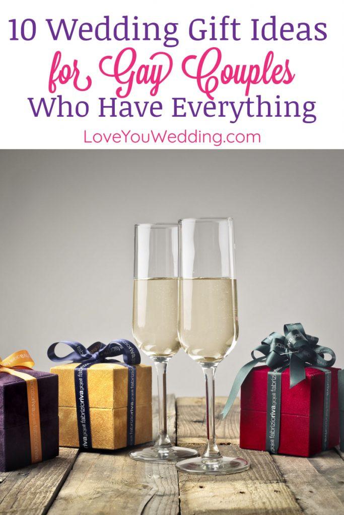 Wedding Gift Ideas Couple Has Everything  10 Wedding Gift Ideas for Gay Couples Who Have Everything